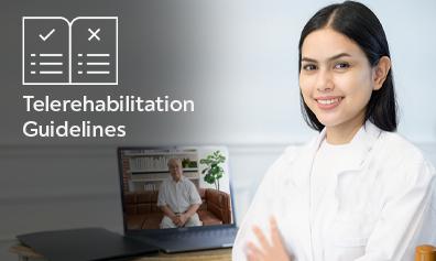 A Blueprint for Telerehabilitation Guidelines